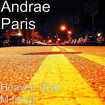 Heaven (feat. M Isaq)