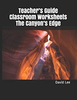 Teacher's Guide Classroom Worksheets The Canyon's Edge