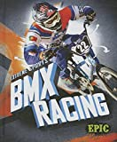 BMX Racing (Extreme Sports) - Thomas K. Adamson