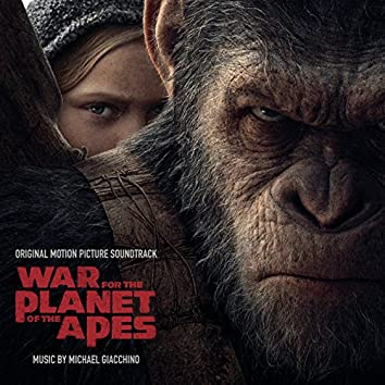 War for the Planet of the Apes (Original Motion Picture Soundtrack)