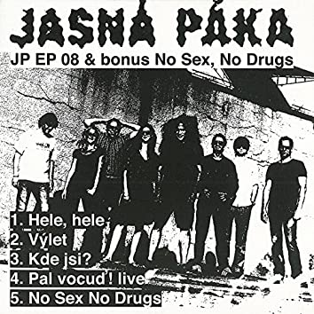 Jp Ep 08 (Bonus No Sex, No Drugs)