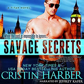 Savage Secrets: Titan, Book 6                   By:                                                                                                                                 Cristin Harber                               Narrated by:                                                                                                                                 Jeffrey Kafer                      Length: 9 hrs and 10 mins     304 ratings     Overall 4.7