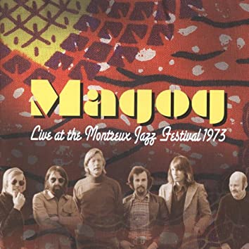 Live At The Montreux Jazz Festival 1973