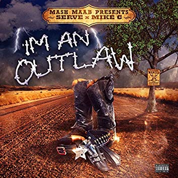 Im an Outlaw