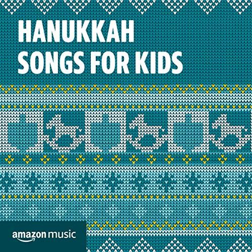 Hanukkah Songs for Kids