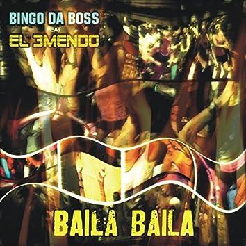 Baila Baila (feat. El 3Mendo)