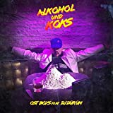 Alkohol und Koks (feat. DJ Dürüm)