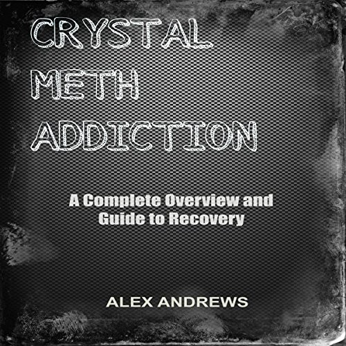 Crystal Meth Addiction cover art