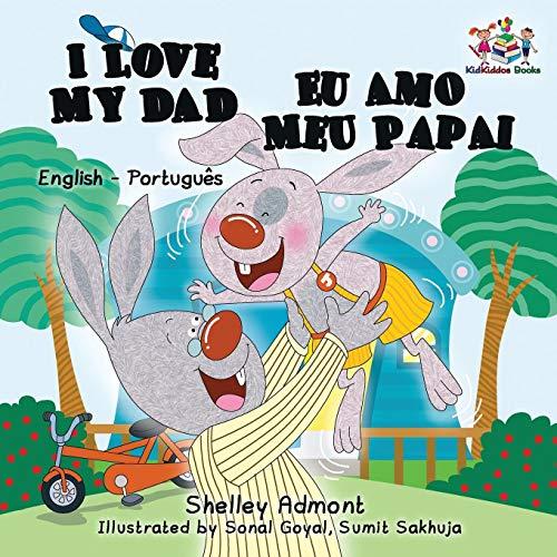 I  Love My Dad: English Portuguese Bilingual (English Portuguese Bilingual Collection) (Portuguese Edition)