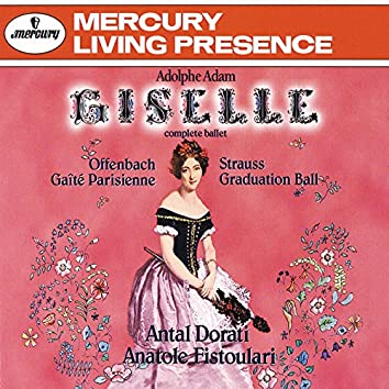 Adam: Giselle/Offenbach: Gaité Parisienne; Strauss, J. II: Graduation Ball