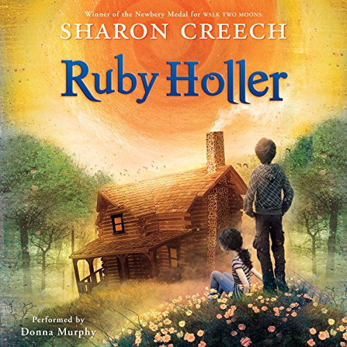 Ruby Holler                   By:                                                                                                                                 Sharon Creech                               Narrated by:                                                                                                                                 Donna Murphy                      Length: 5 hrs and 7 mins     122 ratings     Overall 4.5