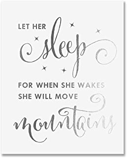 Let Her Sleep For When She Wakes She Will Move Mountains Silver Foil Decor Wall Art Print Inspirational Quote Poster 8 inches x 10 inches A11