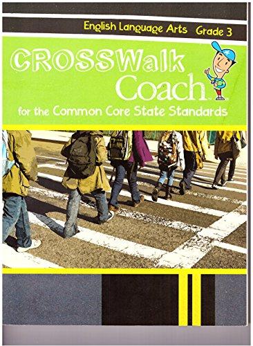Crosswalk Coach For The Common Core State Standards English Language Arts Grade 3