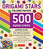Origami Stars Papers 500 Paper Strips in Assorted Colors: 10 Colors - 500 Sheets - Easy Instructions for Origami Lucky Star (Origami Paper)