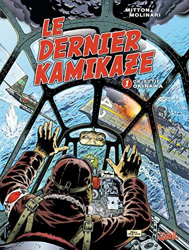 Le Dernier Kamikaze T01: Objectif Okinawa