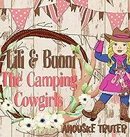 Lili & Bunni The Camping Cowgirls