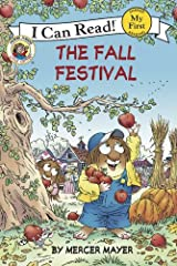 Little Critter: The Fall Festival (My First I Can Read) Kindle Edition