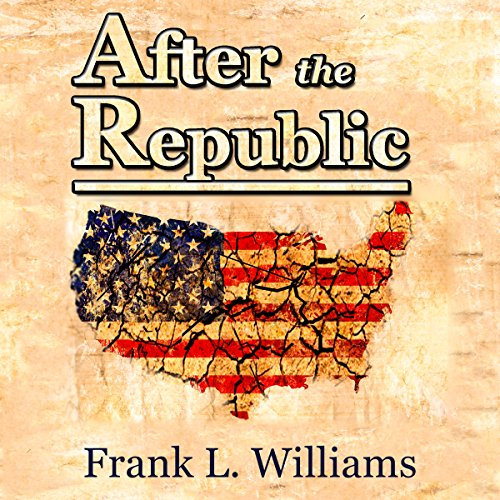 After the Republic, Volume 1 audiobook cover art