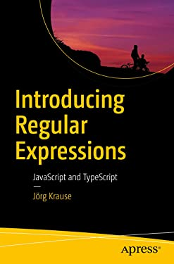 Introducing Regular Expressions: JavaScript and TypeScript
