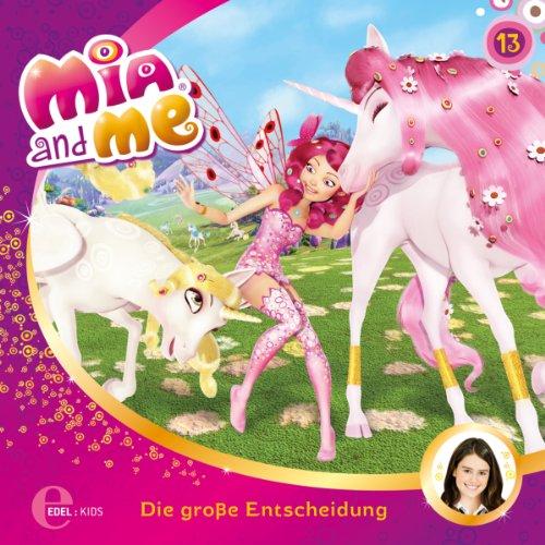 Pantheas letztes Angebot / Die große Entscheidung (Mia and Me 13) Titelbild