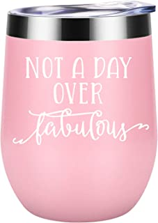 Not a Day Over Fabulous - Funny Birthday Christmas Wine Gifts Ideas for Women, BFF, Best Friends, Coworkers, Her, Wife, Mom, Daughter, Sister, Aunt - Coolife 12oz Insulated Wine Tumbler Cup with Lid