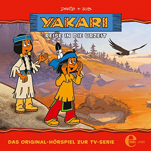 Reise in die Urzeit (Yakari 14) audiobook cover art
