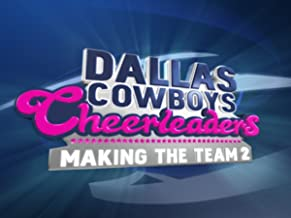 Dallas Cowboys Cheerleaders: Making the Team Season 2