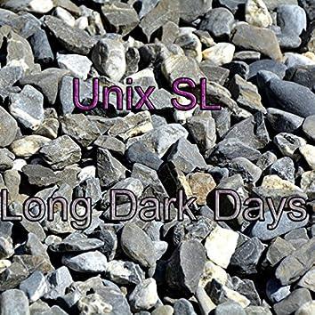 Long Dark Days