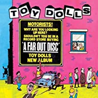 Far Out Disc by TOY DOLLS (2007-05-15)