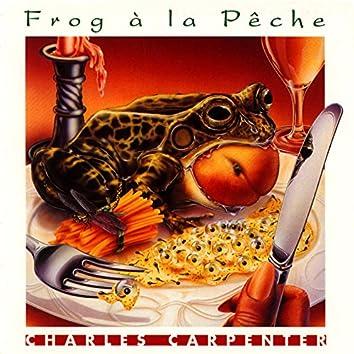 Frog à la Pêche