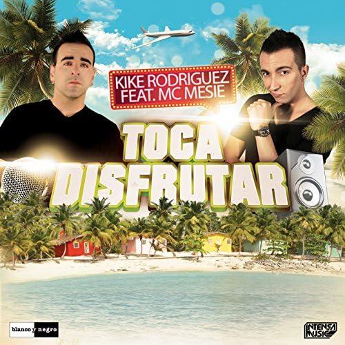 Kike Rodriguez feat. Mc Mesie