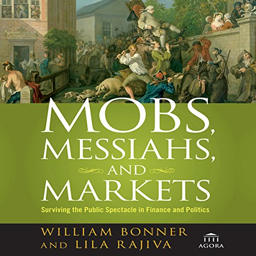 Mobs, Messiahs, and Markets cover art