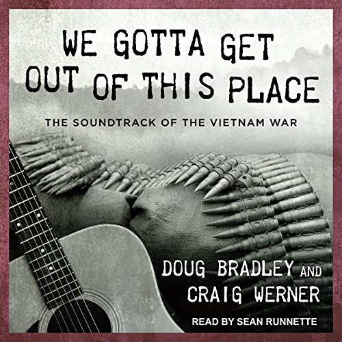 We Gotta Get Out of This Place audiobook cover art