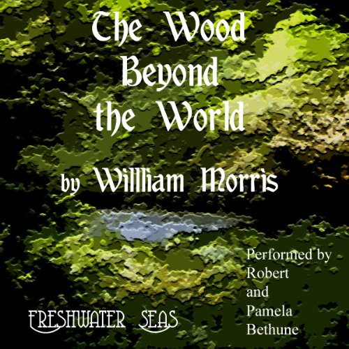 The Wood Beyond the World audiobook cover art