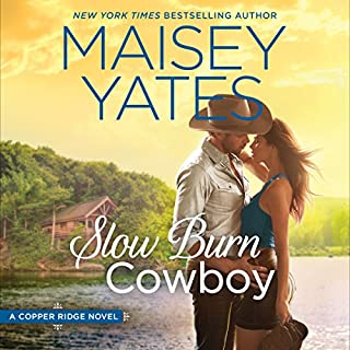 Slow Burn Cowboy     A Copper Ridge Novel              Written by:                                                                                                                                 Maisey Yates                               Narrated by:                                                                                                                                 Lillian Thayer                      Length: 10 hrs and 18 mins     1 rating     Overall 5.0