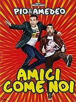 Amici Come Noi [Italian Edition]