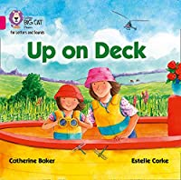 Up on Deck Big Book: Band 01b/Pink B (Collins Big Cat Phonics for Letters and Sounds)
