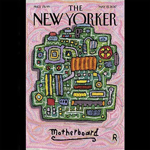 The New Yorker, May 15th 2017 (William Finnegan, Nicola Twilley, Vinson Cunningham)                   De :                                                                                                                                 William Finnegan,                                                                                        Nicola Twilley,                                                                                        Vinson Cunningham                               Lu par :                                                                                                                                 Todd Mundt                      Durée : 2 h et 9 min     Pas de notations     Global 0,0