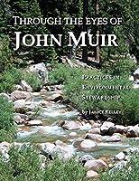 Through the Eyes of John Muir: Practices in Environmental Stewardship