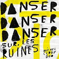 Danser Danser Sur Les Ruines [Analog]
