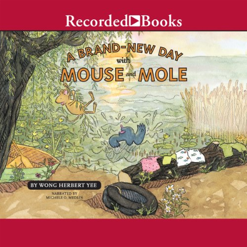 A Brand-New Day With Mouse And Mole audiobook cover art