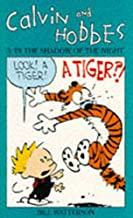 Calvin and Hobbes in the Shadow of the Night (Vol 3)