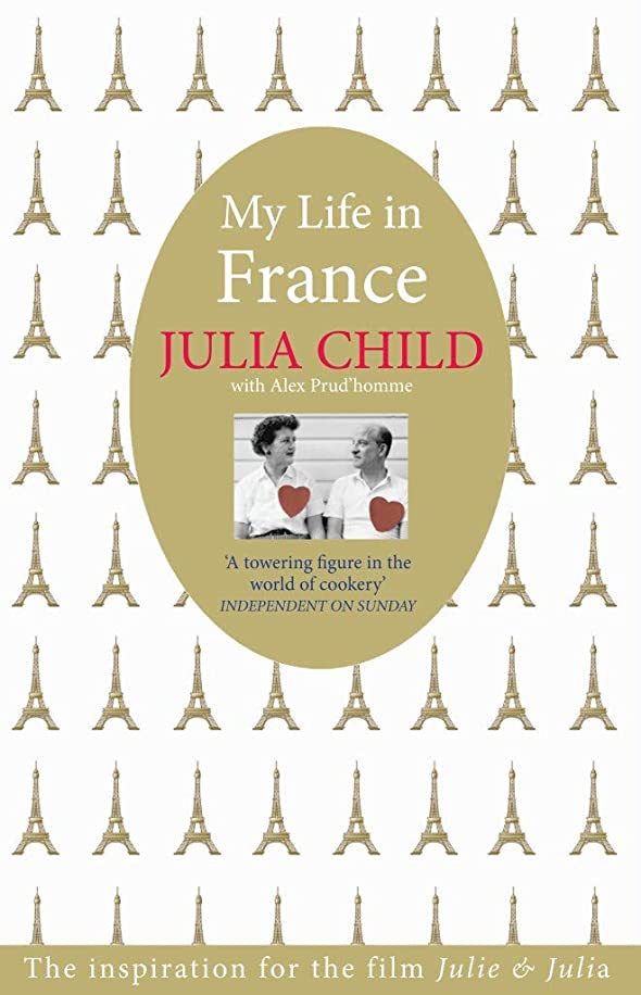 意気揚々土器分割My Life in France: The Life Story of Julia Child (English Edition)