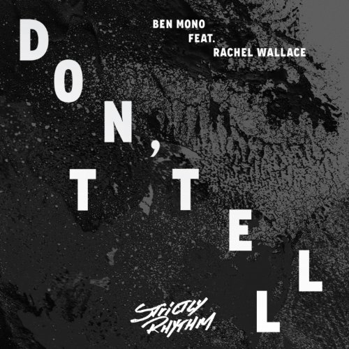 Don't Tell (feat. Rachel Wallace)