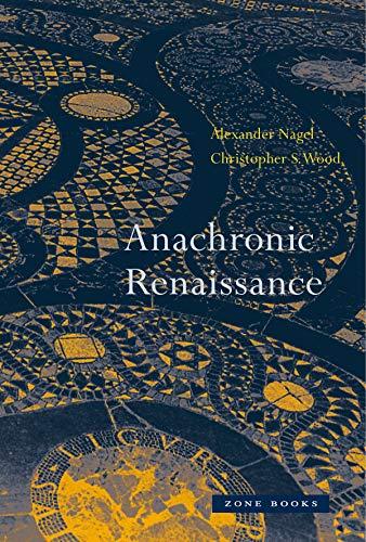 Anachronic Renaissance (Zone Books)
