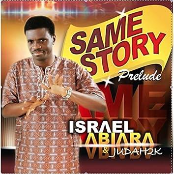 Same Story Prelude (feat. Judah2k)