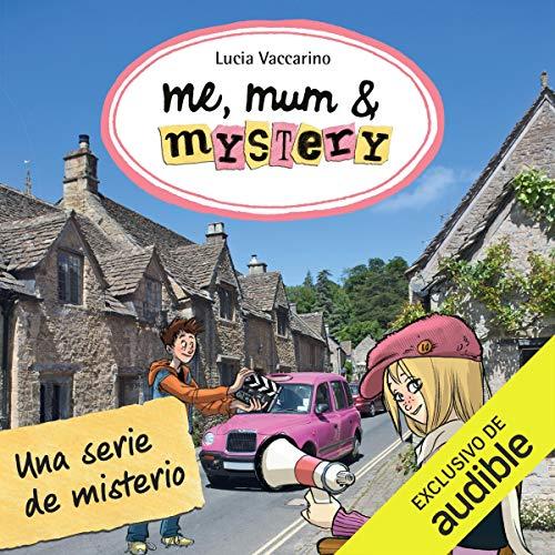 Me, Mum & Mystery, Libro 5 [Me, Mum & Mystery, Book 5] audiobook cover art