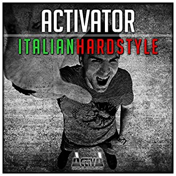Italian Hardstyle (Extended Mix)