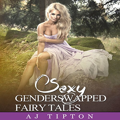Sexy Gender Swapped Fairy Tales: The Complete 6 Story Collection Titelbild