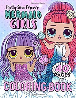 Mermaid Girls Coloring Book: 40 Adorable Coloring Pages! (Pretty Since Forever Books)